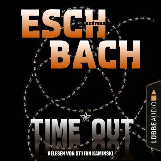 Andreas Eschbach: Black*Out-Trilogie, Teil 3: Time*Out (Ungekürzt)