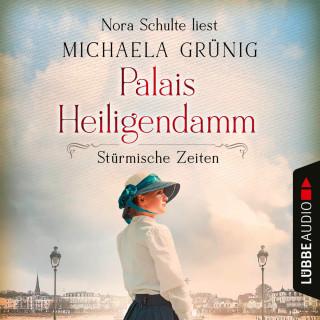 Michaela Grünig: Stürmische Zeiten - Palais Heiligendamm-Saga, Teil 2 (Ungekürzt)