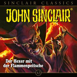 Jason Dark: John Sinclair, Classics, Folge 43: Der Hexer mit der Flammenpeitsche