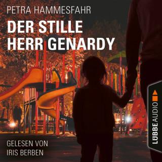 Petra Hammesfahr: Der stille Herr Genardy (Gekürzt)