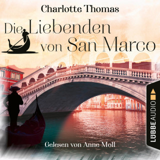 Charlotte Thomas: Die Liebenden von San Marco (Gekürzt)