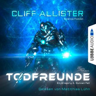Cliff Allister: Todfreunde - Ein Gregory A. Duncan Fall (Ungekürzt)