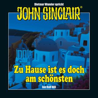 Ian Rolf Hill: John Sinclair - Zu Hause ist es doch am schönsten - Eine humoristische John Sinclair-Story (Ungekürzt)