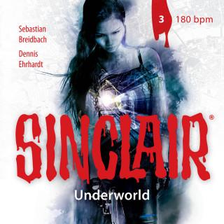 Dennis Ehrhardt, Sebastian Breidbach: Sinclair, Staffel 2: Underworld, Folge 3: 180 bpm
