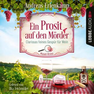 Andreas Erlenkamp: Ein Prosit auf den Mörder - Clarissas feines Gespür für Wein (Ungekürzt)