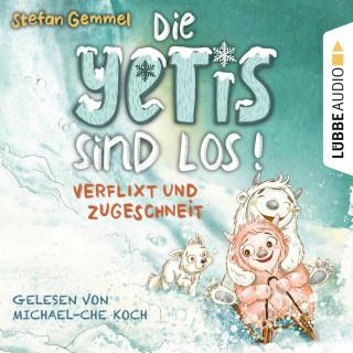 Stefan Gemmel: Verflixt und zugeschneit - Die Yetis sind los!, Teil 1 (Ungekürzt)