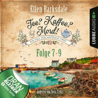 Ellen Barksdale: Nathalie Ames ermittelt - Tee? Kaffee? Mord!, Sammelband 3: Folge 7-9 (Ungekürzt)