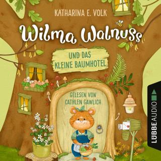 Katharina E. Volk: Wilma Walnuss und das kleine Baumhotel (Ungekürzt)
