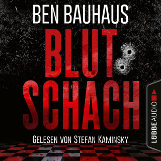 Ben Bauhaus: Blutschach - Johnny Thiebeck im Einsatz, Teil 1 (Ungekürzt)