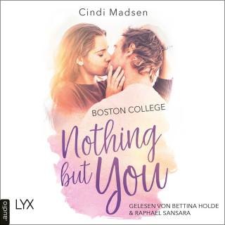 Cindi Madsen: Boston College - Nothing but You - Taking Shots-Reihe, Teil 1 (Ungekürzt)