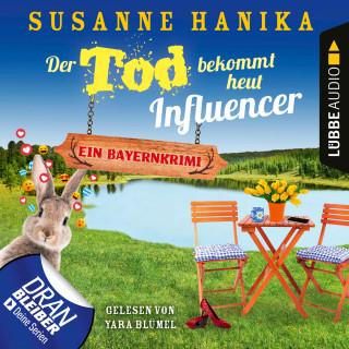 Susanne Hanika: Der Tod bekommt heut Influencer - Ein Bayernkrimi - Sofia und die Hirschgrund-Morde, Teil 14 (Ungekürzt)