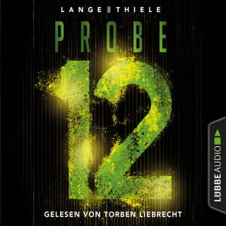 Kathrin Lange, Susanne Thiele: Probe 12 (Gekürzt)
