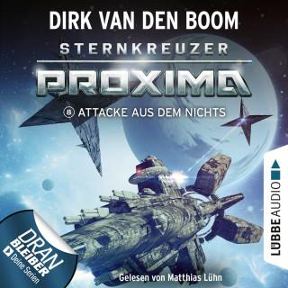 Dirk van den Boom: Attacke aus dem Nichts - Sternkreuzer Proxima, Folge 8 (Ungekürzt)