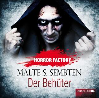 Malte S. Sembten: Der Behüter - Horror Factory 8