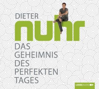 Dieter Nuhr: Das Geheimnis des perfekten Tages