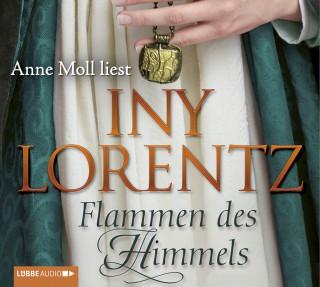 Iny Lorentz: Flammen des Himmels