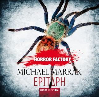 Michael Marrak: Epitaph - Horror Factory 13