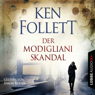 Ken Follett: Der Modigliani Skandal