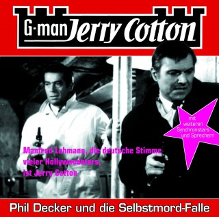Jerry Cotton: Jerry Cotton, Folge 6: Phil Decker und die Selbstmord-Falle