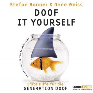 Stefan Bonner, Anne Weiss: Doof it yourself