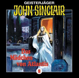 Jason Dark: John Sinclair, Folge 8: Das Mädchen Von Atlantis (1/1)