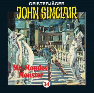 Jason Dark: John Sinclair, Folge 34: Mr. Mondos Monster (1/2)