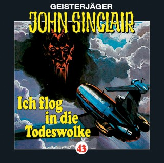 Jason Dark: John Sinclair, Folge 43: Ich flog in die Todeswolke (1/2)