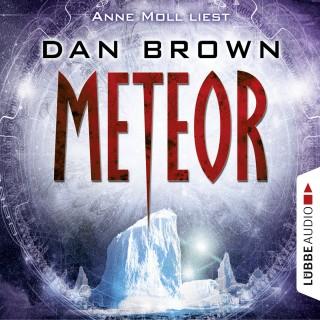 Dan Brown: Meteor (Ungekürzt)