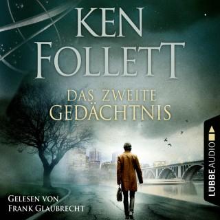 Ken Follett: Das zweite Gedächtnis