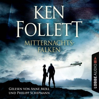 Ken Follett: Mitternachtsfalken