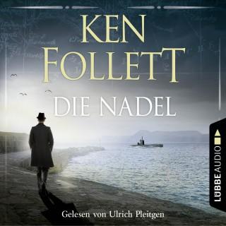 Ken Follett: Die Nadel