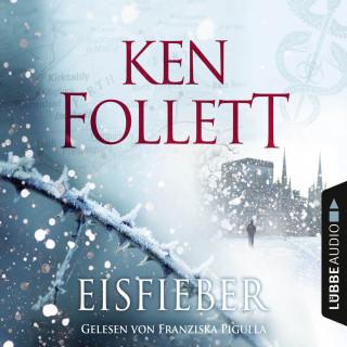 Ken Follett: Eisfieber