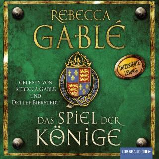 Rebecca Gablé: Das Spiel der Könige
