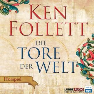 Ken Follett: Die Tore der Welt - Hörspiel WDR