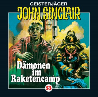 Jason Dark: John Sinclair, Folge 53: Dämonen im Raketencamp