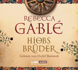 Rebecca Gablè: Hiobs Brüder