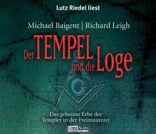 Michael Baigent, Richard Leigh: Der Tempel und die Loge