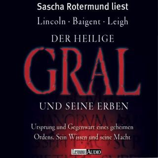 Michael Baigent, Henry Lincoln, Richard Leigh: Der Heilige Gral und seine Erben