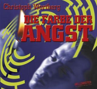 Christoph Wortberg: Die Farbe der Angst