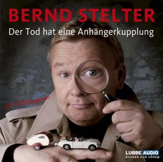 Bernd Stelter: Der Tod hat eine Anhängerkupplung