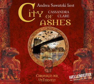 Cassandra Clare: City of Ashes - City of Bones - Chroniken der Unterwelt 2