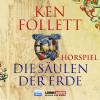 Ken Follett: Die Säulen der Erde - Das WDR Hörspiel