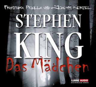 Stephen King: Das Mädchen (Ungekürzt)