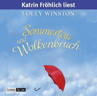 Lolly Winston: Sommertau und Wolkenbruch