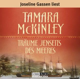 Tamara McKinley: Träume jenseits des Meeres