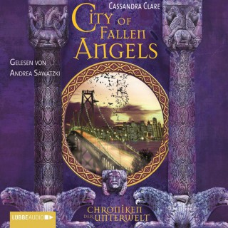 Cassandra Clare: City of Fallen Angels - Chroniken der Unterwelt