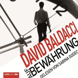 David Baldacci: Auf Bewährung