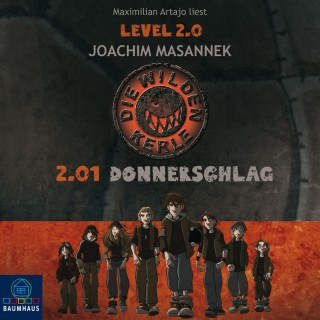 Joachim Masannek: Die Wilden Kerle, Level 2, Folge 1: Donnerschlag