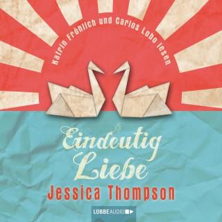 Jessica Thompson: Eindeutig Liebe