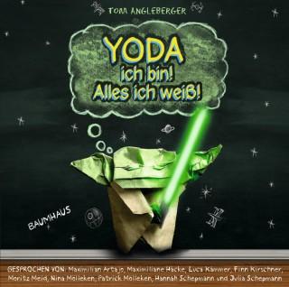 Tom Angelberger: Yoda ich bin! Alles ich weiß!